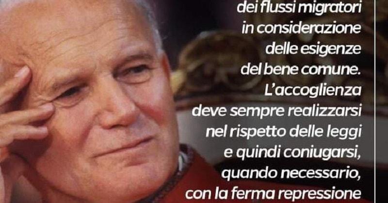 Salvini cita Giovanni Paolo II sui flussi migratori (le due posizioni)
