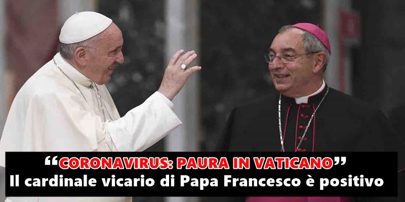 Ultim'ora Coronavirus: paura in Vaticano, il cardinale vicar