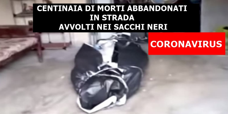 CENTINAIA DI MORTI ABBANDONATI IN STRADA AVVOLTI NEI SACCHI NERI DELLA SPAZZATURA
